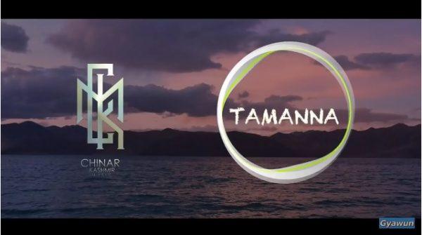 Tamanna ft Ruhela – Chinar Kashmir